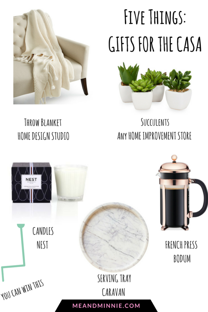 Five Things: Gifts for the Casa